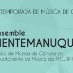 Ensemble Mentemanuque em concerto no Pedro II