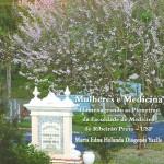 Professora da USP lança livro 'Mulheres e Medicina'