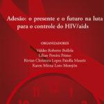Obra traz um retrospecto do vírus HIV no Brasil