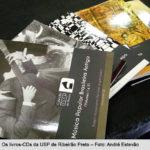 Ribeirão Preto vai lançar a Coleção USP de Música