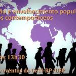 Migração e envelhecimento populacional é tema de palestra