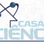 Casa da Ciência precisa de pesquisadores