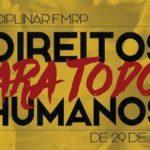 FMRP tem semana dedicada a discutir Direitos Humanos