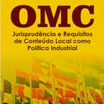 Obra aborda política industrial no comercio internacional