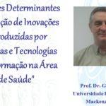 Palestra sobre adoção de inovações tecnológicas na área da saúde