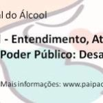 Síndrome Fetal do Álcool é tema de evento