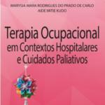 Terapia Ocupacional e cuidados paliativos é tema de livro