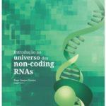 Lançada obra de RNAs não codificadores de proteínas
