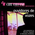 """Ouvidores de voz no """"Cinecult"""""""