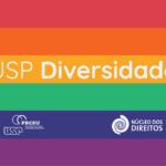USP oferece curso sobre diversidade sexual para os agentes de segurança