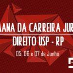 Semana da Carreira Jurídica na Faculdade de Direito da USP em Ribeirão