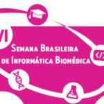 Semana Brasileira de Informática Biomédica