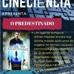 CineCiência apresenta O Predestinado