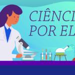 Projeto estimula interesse de meninas por carreiras científicas