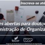 Inscrições abertas para doutorado em Administração de Organizações