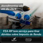 FEA-RP oferece serviço tira-dúvidas sobre Imposto de Renda
