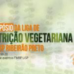 USP de Ribeirão realiza simpósio de nutrição vegetariana