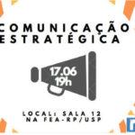Comunicação Estratégica é tema de evento na FEA-RP