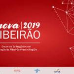 Inovação dá o tom de negócios no Inova Ribeirão 2019