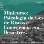 Profissionais que atuaram em catástrofes falam do papel da psicologia em tragédias